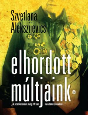 Alekszijevics_Elhordott_multjank_borito_kicsi_lead